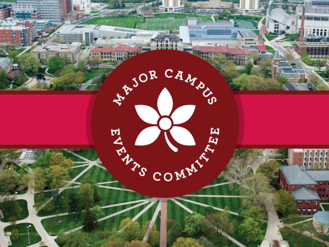 Photo of the Oval with the words Major Campus Events Committee and a Buckeye leaf